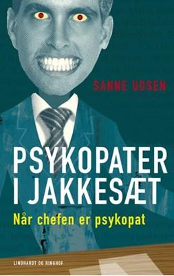 Psykopater i jakkesæt Sanne Udsen 9788711349496