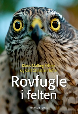 Rovfugle i felten Carl Christian Tofte, Klaus Malling 9788740023435