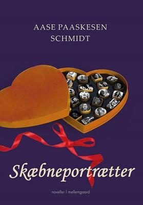 Skæbneportrætter Aase Paaskesen Schmidt 9788772188294