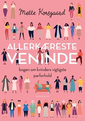 Allerkæreste veninde Mette Korsgaard 9788793825475