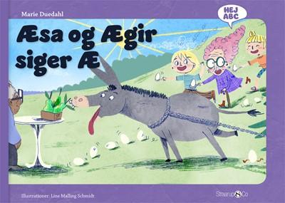 Æsa og Ægir siger Æ Marie Duedahl 9788770186636