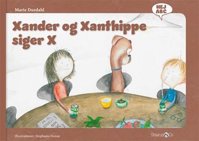 Xander og Xanthippe siger X Marie Duedahl 9788770186605