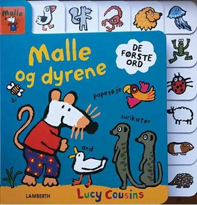 Malle og dyrene Lucy Cousins 9788772240817