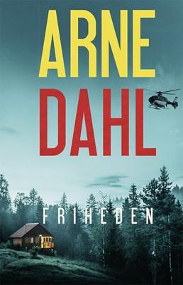 Friheden Arne Dahl 9788770073448