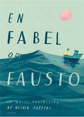 En fabel om Fausto Oliver Jeffers 9788711980477