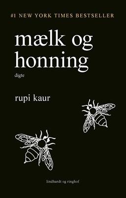 mælk og honning Rupi Kaur 9788711985298
