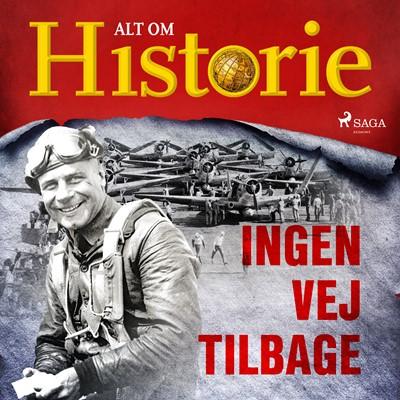 Ingen vej tilbage Alt Om Historie 9788726380965