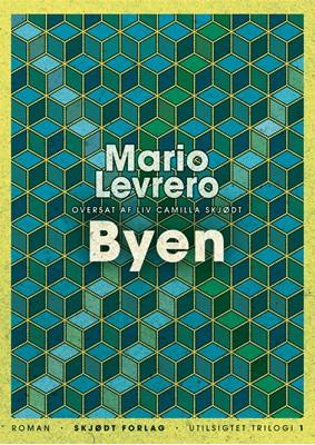 Byen Mario Levrero 9788792064271