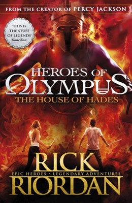 The House of Hades (Heroes of Olympus Book 4) Rick Riordan 9780141339207
