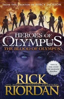 The Blood of Olympus (Heroes of Olympus Book 5) Rick Riordan 9780141339245