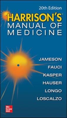 Harrisons Manual of Medicine Dennis Kasper, Stephen Hauser, J. Larry Jameson, Anthony Fauci, Joseph Loscalzo, Dan Longo 9781260455342