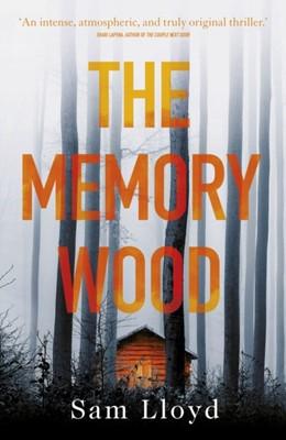 The Memory Wood Sam Lloyd 9781787631847