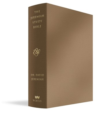 The Jeremiah Study Bible, ESV, Bronze LeatherLuxe (R) Dr. David Jeremiah 9781546015406