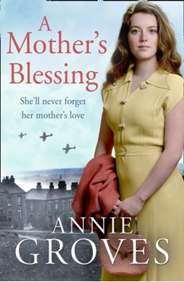 A Mother's Blessing Annie Groves 9780008395872