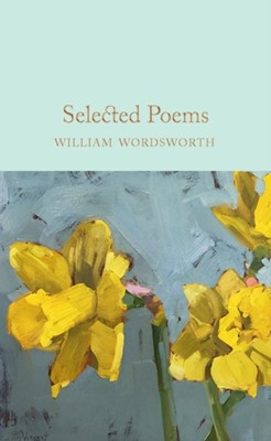 Selected Poems William Wordsworth 9781529011890