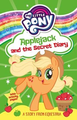 My Little Pony: Applejack and the Secret Diary Egmont Publishing UK, Farshore, My Little Pony 9781405296380