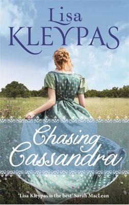 Chasing Cassandra Lisa Kleypas 9780349407708