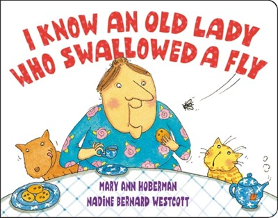 I Know an Old Lady Who Swallowed a Fly Mary Ann Hoberman, Nadine Bernard Westcott 9780316537339