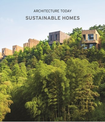 Architecture Today: Sustainable Homes Cayetano Cardelus 9788499362199