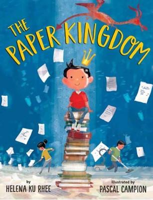 The Paper Kingdom Helena Ku Rhee 9780525644613