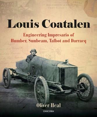 Louis Coatalen Oliver Heal 9781912690695