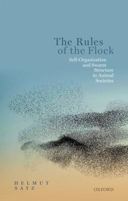 The Rules of the Flock Helmut (Professor of Physics Satz 9780198853398