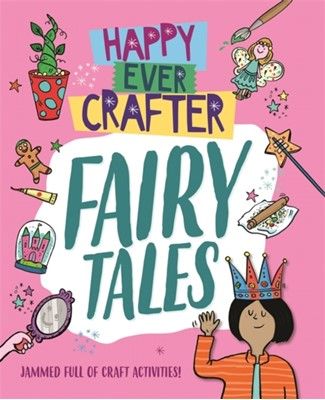 Happy Ever Crafter: Fairy Tales Annalees Lim 9781526307521