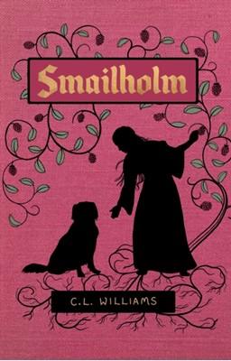Smailholm C.L. Williams 9781838591656