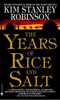 The Years of Rice and Salt Kim Stanley Robinson 9780553580075