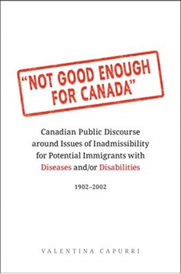 Not Good Enough for Canada Valentina Capurri 9781487523237