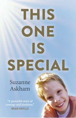 This One is Special - When your child has a condition that can`t be cured, where do you look for answers? Suzanne Askham 9781789043174