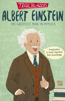 Trailblazers: Albert Einstein Paul Virr 9781788951586