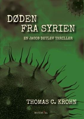 Døden fra Syrien Thomas C. Krohn 9788797166123