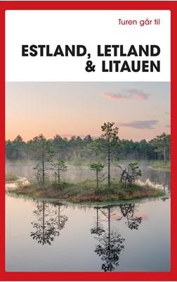 Turen går til Estland, Letland & Litauen Karin Larsen 9788740055702