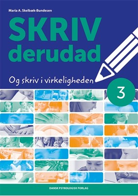 SKRIV derudad 3 Maria A. Skelbæk-Bundesen 9788771588132