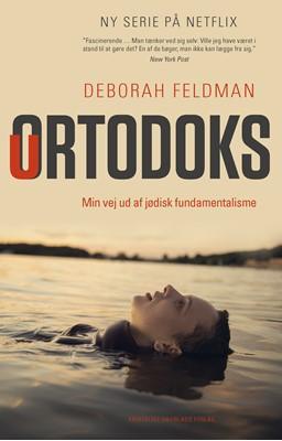 Uortodoks Deborah Feldman 9788774674221