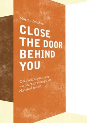 Close the Door Behind You Morten Zeuthen 9788743081807