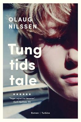 Tung tids tale Olaug Nilssen 9788740658415