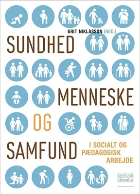Sundhed, menneske og samfund Grit Niklasson (red.) 9788759335154