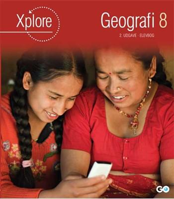 Xplore Geografi 8 Elevbog - 2. udgave Poul Kristensen, Ditte Marie Pagaard 9788777029684
