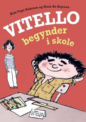 Vitello begynder i skole Kim Fupz Aakeson, Niels Bo Bojesen 9788702295832