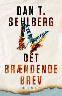 Det brændende brev Dan T. Sehlberg 9788763854696