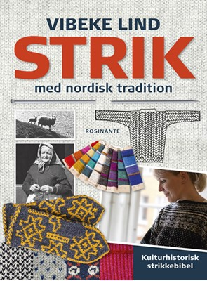 Strik med nordisk tradition Vibeke Lind 9788763831406