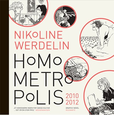 Homo Metropolis 2010-2012 Nikoline Werdelin 9788763811798