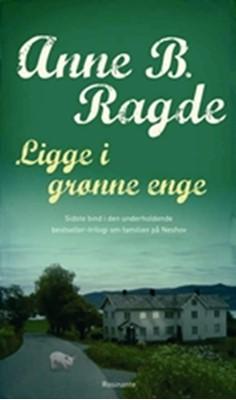Ligge i grønne enge, HB Anne B. Ragde 9788763811712
