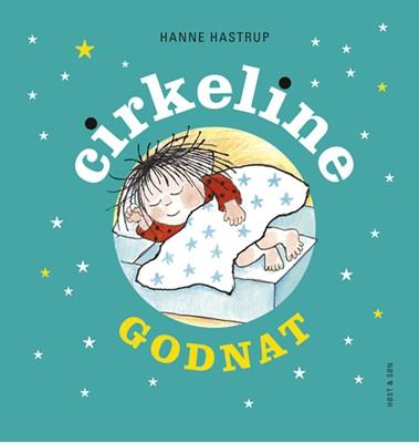 Godnat Cirkeline Hanne Hastrup 9788763820547