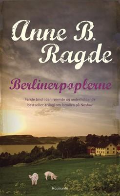 Berlinerpoplerne Anne B. Ragde 9788763810579