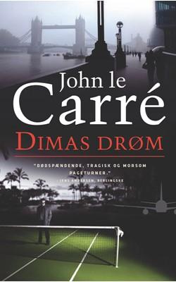 Dimas drøm John le Carré 9788763817455