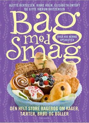 Bag med smag Rikke Holm, Gitte Kristensen, Elisabeth Emtoft, Alette Bertelsen 9788763817493