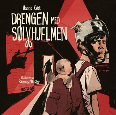 Drengen med sølvhjelmen - grafisk roman Hanne Kvist 9788763859165